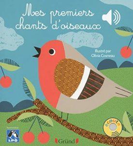 Mes premiers chants d'oiseaux d'Olivia Cosneau