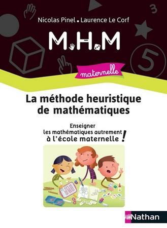 Méthode heuristique de mathématiques MHM maternelle